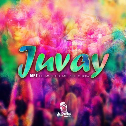 JUVAY - MPT Ft. Monéa x Mic Love x BugZbugs