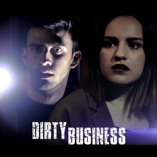 Dirty Business (Original Web Series Soundtrack)
