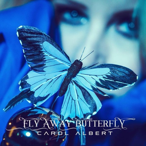 Carol Albert : Fly Away Butterfly