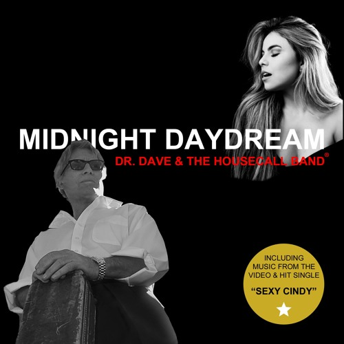 Dr Dave & The Housecall Band : Midnight Daydreams