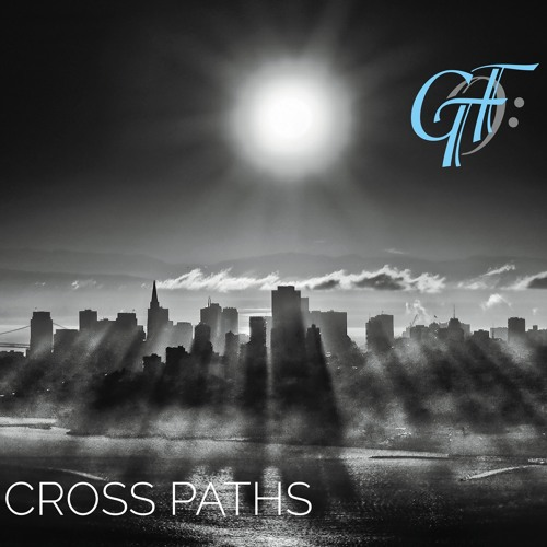 GTF : Cross Paths