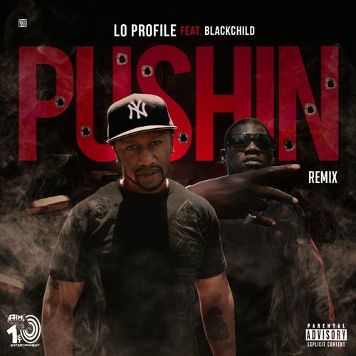 Pushin Remix (feat. BlackChild)