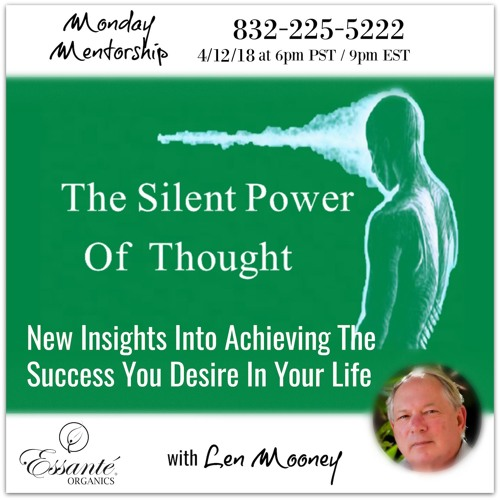 The Silent Power Of Thought New Insights Into Achieving The Success You Desire In Your Life