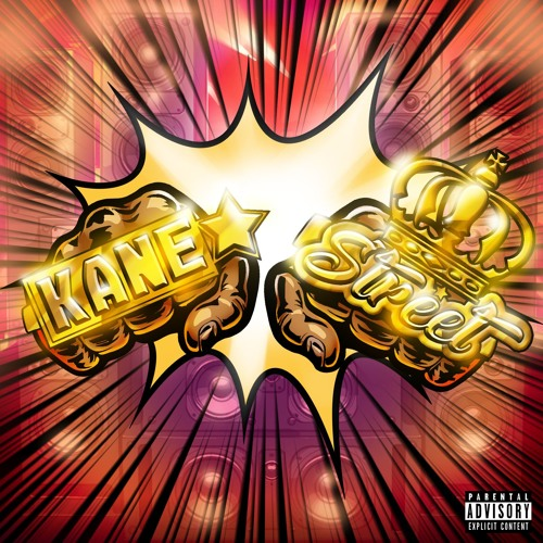 Kane Street (LP Version) ft Kxng Crooked, DJ Manipulator & Louie Gonz, The Visionary & The Architect