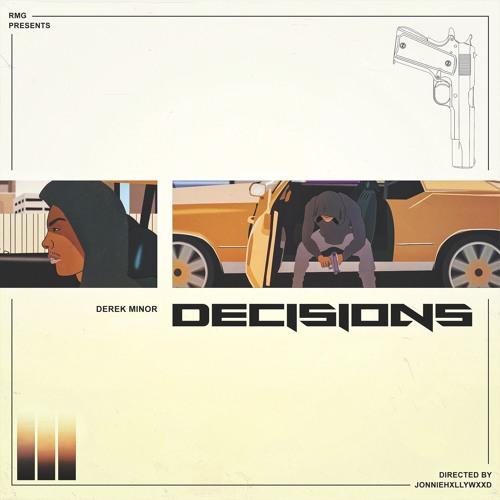 Decisions (ft. Dre Murray, Chino Dollaz, & Anesha Birchett)