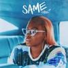 SAME (Prod. by Cobimixedthat)