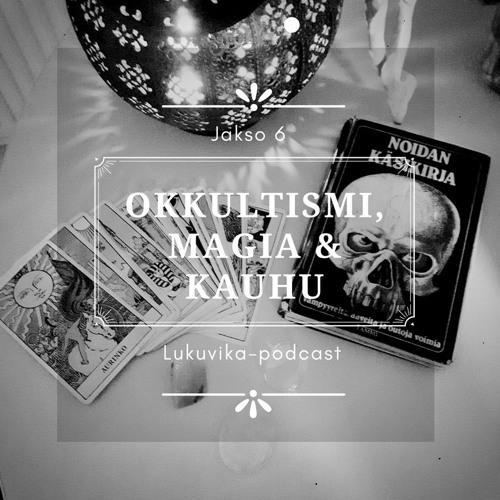Lukuvika #6 Okkultismi, magia ja kauhu