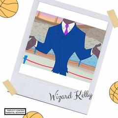 Wizard Kelly (Prod. By Don DiestrO)