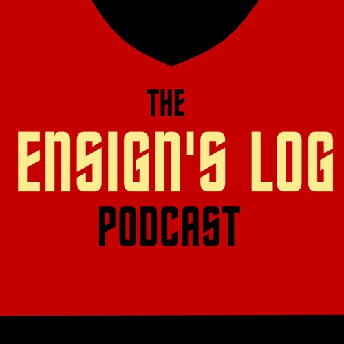 The Ensign's Log Podcast