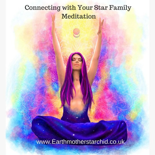 Connecting With Your Star Family Meditation