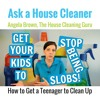How to Get a Teenager to Clean Up