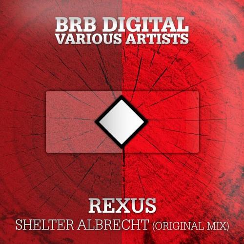 Rexus - Shelter Albrecht (Original Mix) - Snipping