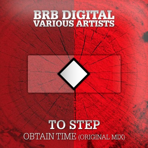 To Step - Obtain Time (Original Mix) - Snipping