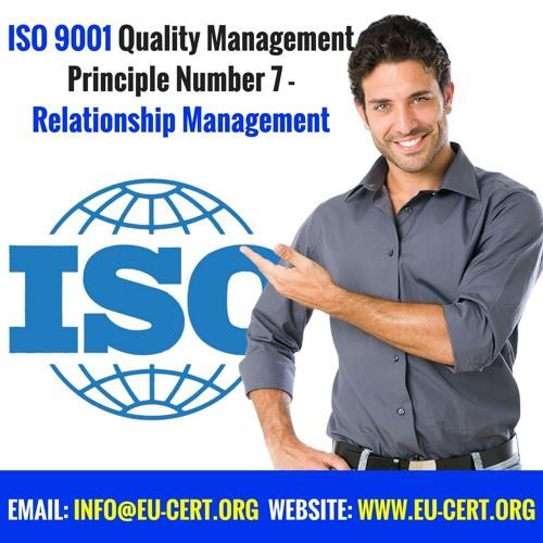 ISO 9001 Quality Management Principle Number 7   Relationship Management