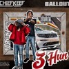 Chief Keef - 3 Hun Nit ft. Ballout (DigitalDripped.com)