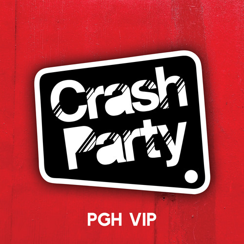 Crash Party - PGH [VIP] *Free Download*