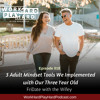 018: 3 Adult Mindset Tools We Implemented with Our Three-Year-Old | Fri-Date With The Wifey