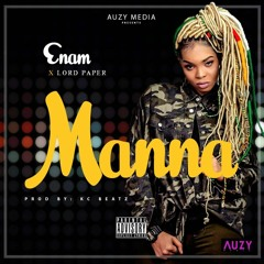 Manna  Ft Lord Paper
