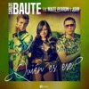 Carlos Baute, Maite Perroni, Juhn - Quien Es Ese (Dj Nev & Dj Rajobos Rmx)