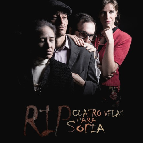 R.I.P. Cuatro velas para Sofía (Original Theatre Play Soundtrack)