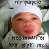 My Purpose Feat Bryan Lyrics Prod by BeetBoysMusik