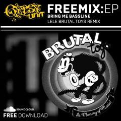 Gypsy Unit - Bring Me Bassline (Lele Brutal Toys Remix)