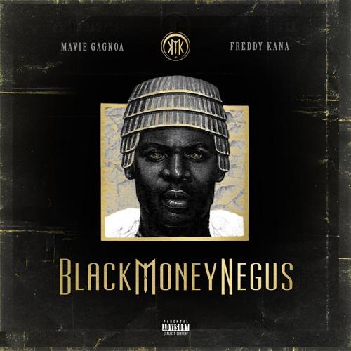 BLACK MONEY NEGUS by Kana & Mavie