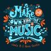 Jamie B & Nova Scotia - Make Your Own Kind Of Music 2k18