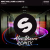 Mike Williams & Dastic - You & I (Alex Dinero Remix)