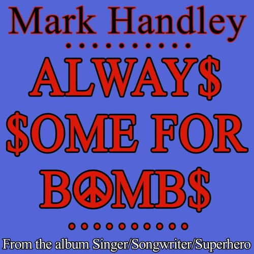 ALWAYS SOME FOR BOMBS