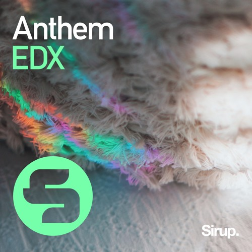 EDX - Anthem (Radio Mix) OUT NOW
