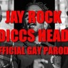 Jay Rock, Kendrick & Future - Diccs Head (KINGS DEAD PARODY)