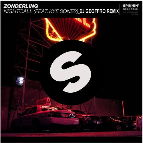"""ZONDERLING ft. KYE SONES """"NIGHTCALL (DJ GEOFFRO MOOMBAHDUB)"""""""