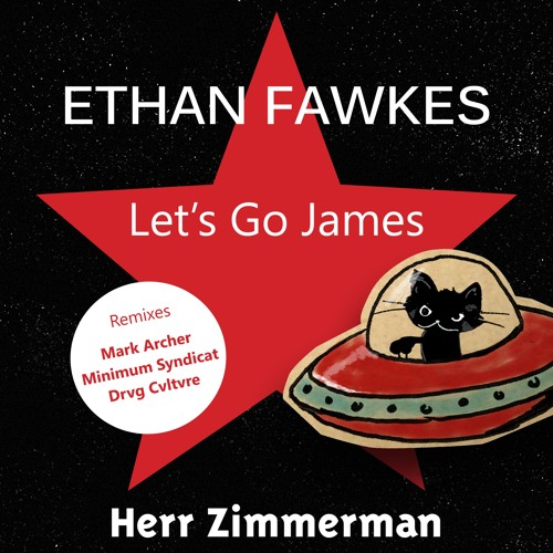 ETHAN FAWKES - LET'S GO JAMES - EP PREVIEW