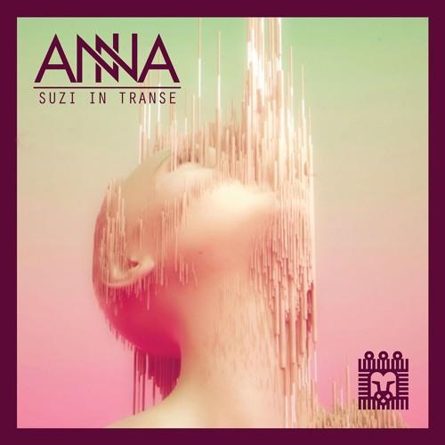 CL004 - ANNA - Suzi in Transe EP
