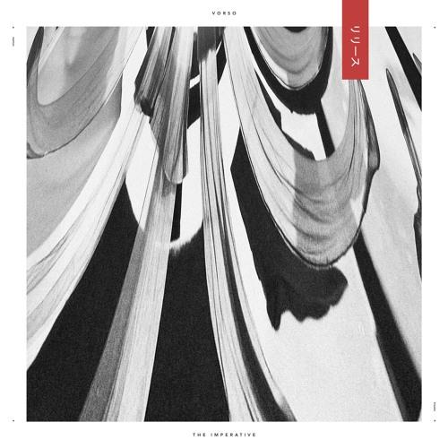 VORSO - THE IMPERATIVE EP
