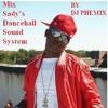 Mix sady's dancehall ambiance sound system - BY DJ Phemix