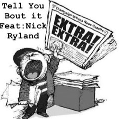 Tell You Bout It - Nick Ryland