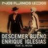 Descemer Bueno Ft Enrique Iglesias - Nos Fuimos Lejos (Dj Salva Garcia & Dj Alex Melero 2018 Edit)