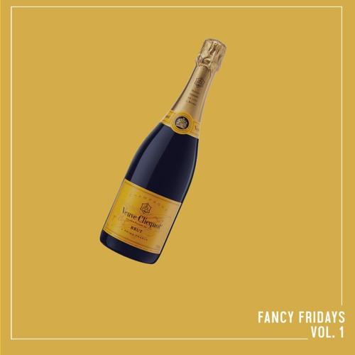 FANCY FRIDAYS VOL. 1