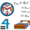 Time 4 Bed - (Lil Dyout X Lil Mynt X eastwood)