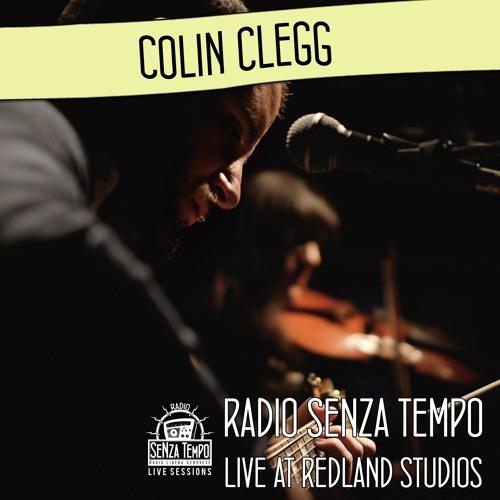Colin Clegg - Radio Senza Tempo Live Session
