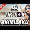 AKIMILAKU HITS TIK TOK [ B - VANCASTELLOBreaKz ] - BATAM MUSIC MENAGEMENT - #FULL!!!