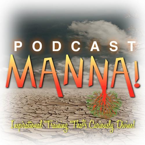 The MANNA! Radio Show: Get Real (April 2018)