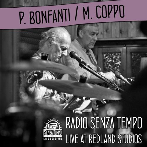 Paolo Bonfanti e Martino Coppo - Radio Senza Tempo Live Session