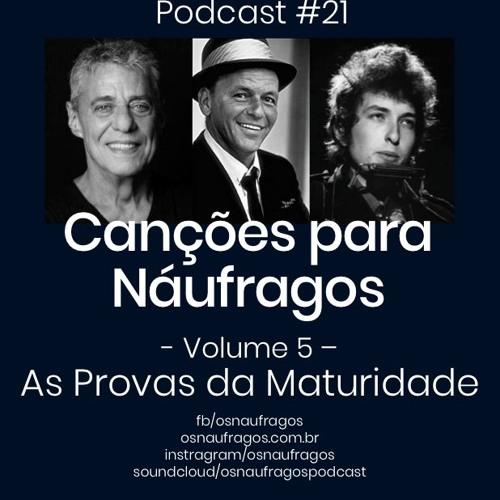Podcast #21 - As Provas da Maturidade