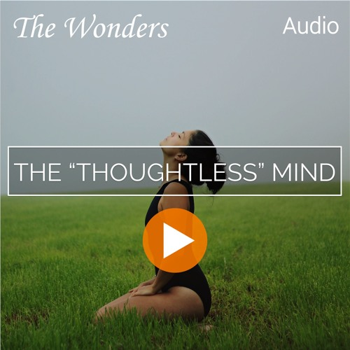 The Thoughtless Mind and Spiritual Growth