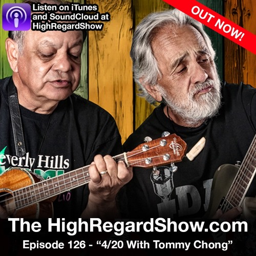 420 With Tommy Chong - S3E126