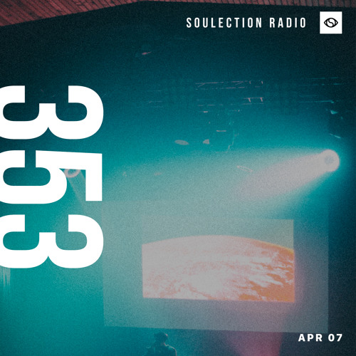 Soulection Radio Show #353