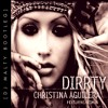 Christina Aguilera - Dirrty (feat. Redman) [DJ Malty Bootleg]